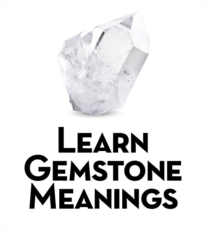Gemstone Meanings & Properties