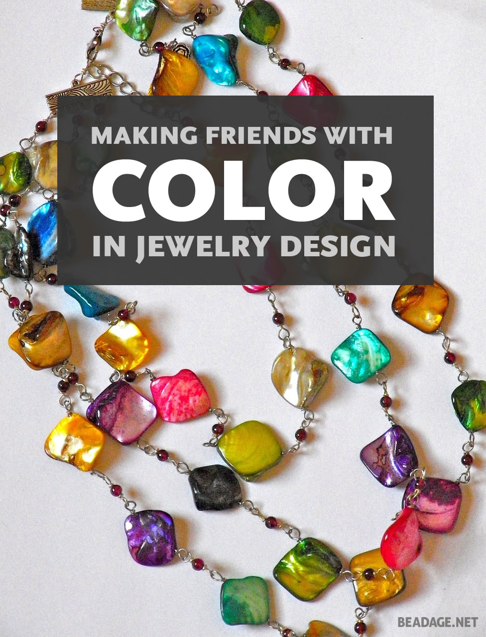 Making Friends With Color in Jewelry Design