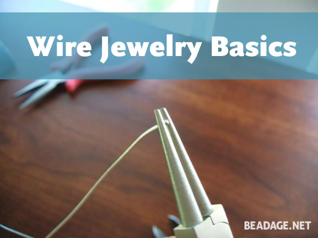 Wire Jewelry Basics
