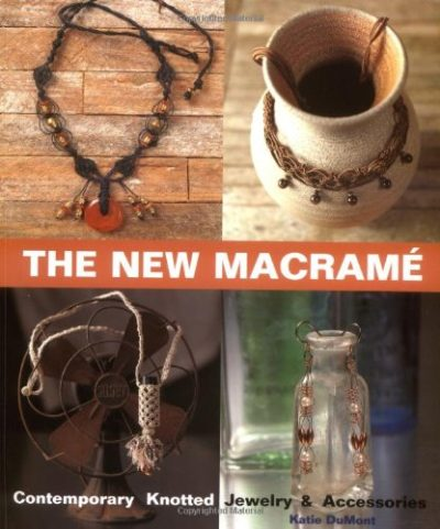Shop Books About Jewelry Making! The New Macrame | Shop jewelry making and beading supplies, tools & findings for DIY jewelry making and crafts. #jewelrymaking #diyjewelry #jewelrycrafts #jewelrysupplies #beading #affiliate #ad