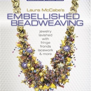Shop Learn Beading - Books, Kits & Tutorials! Laura McCabe's Embellished Beadweaving: Jewelry Lavished with Fringe, Fronds, Lacework & More (Beadweaving Master Class Series) | Shop jewelry making and beading supplies, tools & findings for DIY jewelry making and crafts. #jewelrymaking #diyjewelry #jewelrycrafts #jewelrysupplies #beading #affiliate #ad