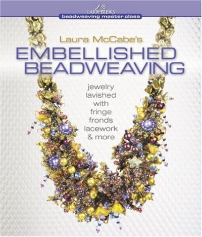 Shop Books About Jewelry Making! Laura McCabe's Embellished Beadweaving: Jewelry Lavished with Fringe, Fronds, Lacework & More (Beadweaving Master Class Series) | Shop jewelry making and beading supplies, tools & findings for DIY jewelry making and crafts. #jewelrymaking #diyjewelry #jewelrycrafts #jewelrysupplies #beading #affiliate #ad