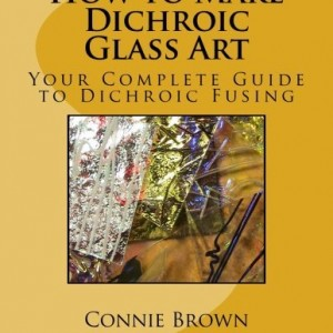 How to Make Dichroic Glass Art: Your Complete Guide to Dichroic Fusing | Shop jewelry making and beading supplies, tools & findings for DIY jewelry making and crafts. #jewelrymaking #diyjewelry #jewelrycrafts #jewelrysupplies #beading #affiliate #ad