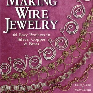 Shop Wire! Making Wire Jewelry: 60 Easy Projects in Silver, Copper & Brass | Shop jewelry making and beading supplies, tools & findings for DIY jewelry making and crafts. #jewelrymaking #diyjewelry #jewelrycrafts #jewelrysupplies #beading #affiliate #ad