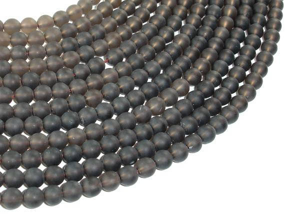 Matte Smoky Quartz Beads, 6mm Round Beads, 15.5 Inch, Full Strand, Approx 65 Beads, Hole 1 Mm (408054010)