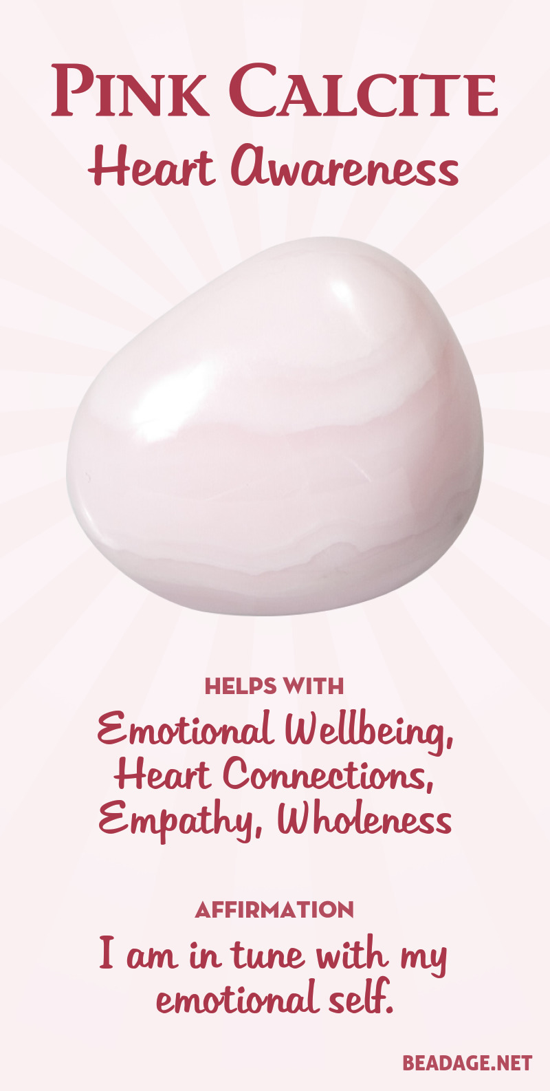 Pink Calcite helps to activate and enhance the heart's way of knowing--the wordless awareness that we mean when we say,