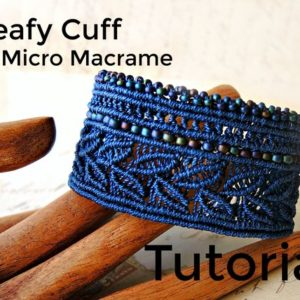 Shop Learn Beading - Books, Kits & Tutorials! Leafy Cuff in Micro Macrame Tutorial – Bracelet  Pattern – Beaded Macrame – Jewelry Making – DIY | Shop jewelry making and beading supplies, tools & findings for DIY jewelry making and crafts. #jewelrymaking #diyjewelry #jewelrycrafts #jewelrysupplies #beading #affiliate #ad