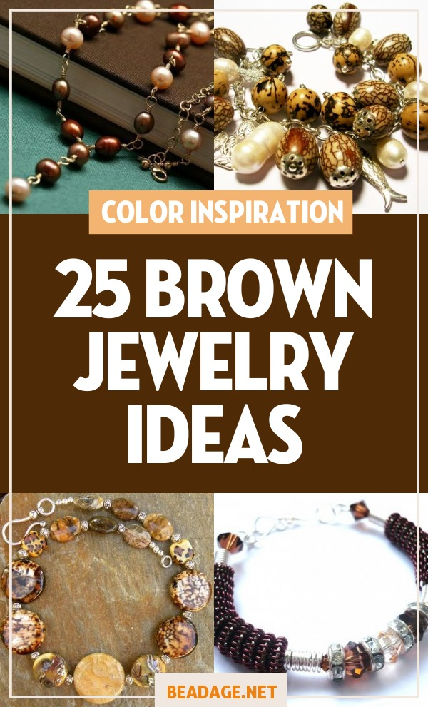 25 Brown Jewelry Ideas |  | DIY Jewelry Making Ideas, Beading Ideas, Handcrafted Beaded Jewelry, Handmade, Beginners, Tutorials, Craft Projects | Fashion, Accessoreis, Jewels, Gems, Style | #craft #diy #jewelrymaking #beading #beadage #fashion #accessories #jewelry #style
