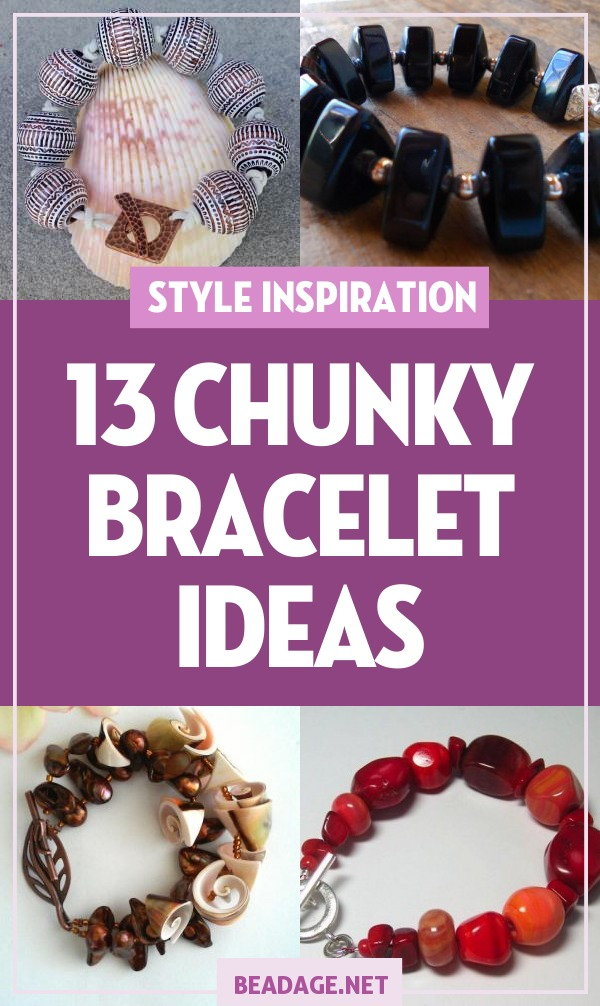 13 Chunky Bracelets You Can Make | Chunky bracelet beading and jewelry making ideas for you to explore! | DIY Jewelry Making Ideas, Beading Ideas, Handcrafted Beaded Jewelry, Handmade, Beginners, Tutorials, Craft Projects | Fashion, Accessoreis, Jewels, Gems, Style | #craft #diy #jewelrymaking #beading #beadage #fashion #accessories #jewelry #style
