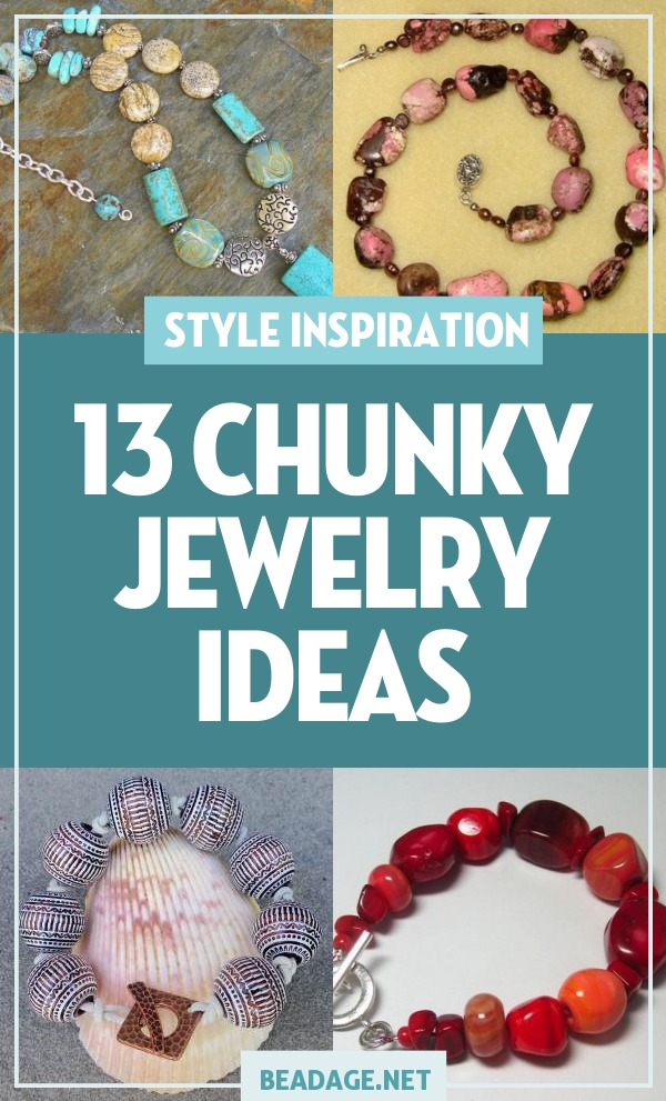 13 Chunky Jewelry Ideas |  | DIY Jewelry Making Ideas, Beading Ideas, Handcrafted Beaded Jewelry, Handmade, Beginners, Tutorials, Craft Projects | Fashion, Accessoreis, Jewels, Gems, Style | #craft #diy #jewelrymaking #beading #beadage #fashion #accessories #jewelry #style