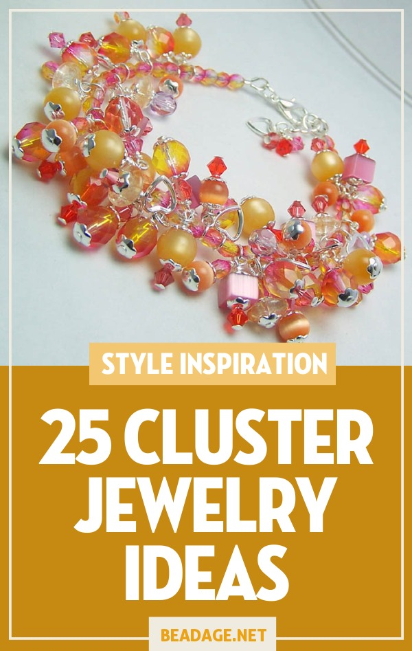 25 Cluster Jewelry Making Ideas | If you like bold, chunky, funky jewelry, you'll love cluster necklaces, bracelets, and earrings. Here are some project ideas to try! | DIY Jewelry Making Ideas, Beading Ideas, Handcrafted Beaded Jewelry, Handmade, Beginners, Tutorials, Craft Projects | Fashion, Accessoreis, Jewels, Gems, Style | #craft #diy #jewelrymaking #beading #beadage #fashion #accessories #jewelry #style