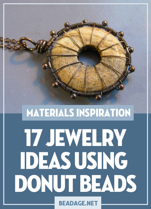 17 Jewelry Ideas Using Donut Beads |  | DIY Jewelry Making Ideas, Beading Ideas, Handcrafted Beaded Jewelry, Handmade, Beginners, Tutorials, Craft Projects | Fashion, Accessoreis, Jewels, Gems, Style | #craft #diy #jewelrymaking #beading #beadage #fashion #accessories #jewelry #style