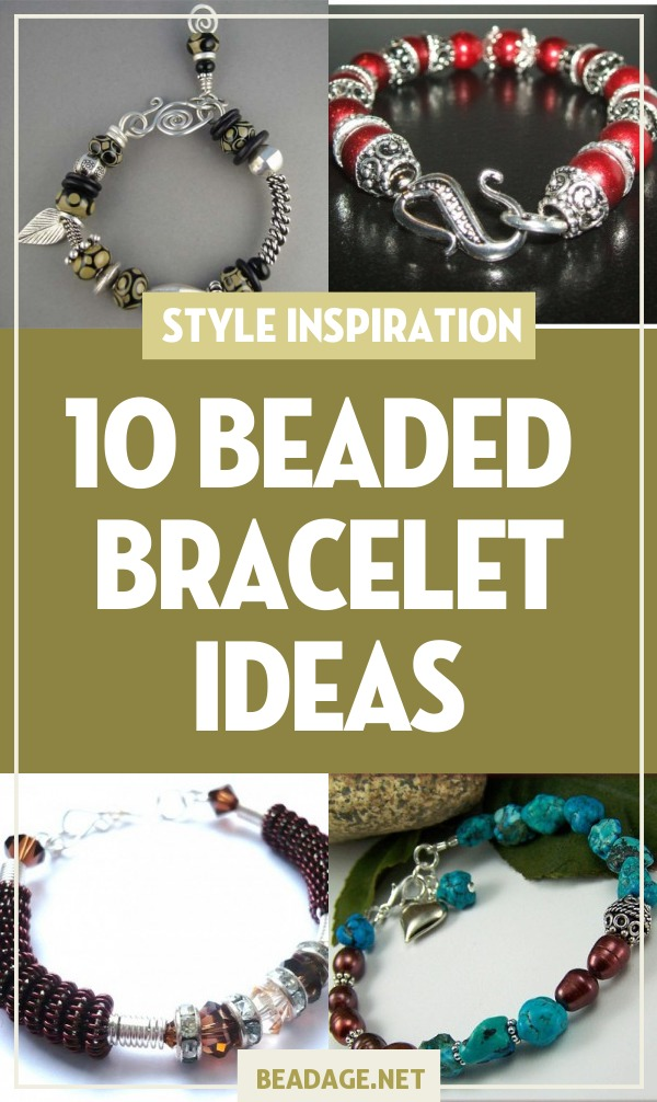 10 Sophisticated Beaded Bracelet Ideas To Make Beadage