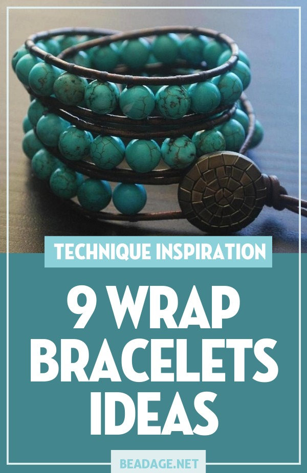 9 Wrap Bracelets Ideas |  | DIY Jewelry Making Ideas, Beading Ideas, Handcrafted Beaded Jewelry, Handmade, Beginners, Tutorials, Craft Projects | Fashion, Accessoreis, Jewels, Gems, Style | #craft #diy #jewelrymaking #beading #beadage #fashion #accessories #jewelry #style